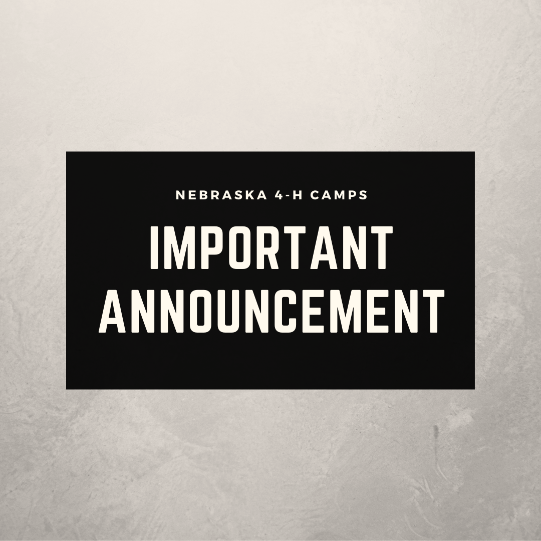 An Important Announcement from Nebraska 4-H Camps