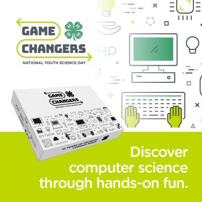 Game Changers 4-H National Youth Science Day - Disover Computer Science through hands-on fun.