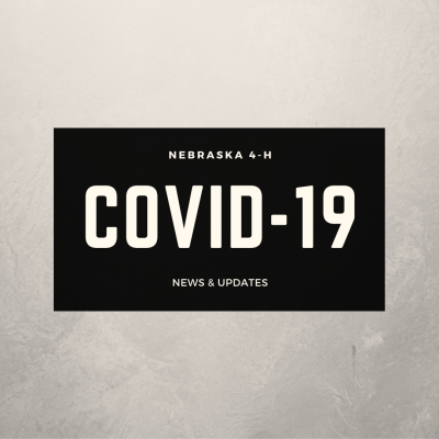 Nebraska 4-H COVID-19 Response, News and Updates